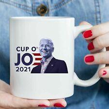Cup O' JOE 2021 For President Coffee Mug