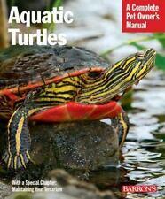 NEW - Aquatic Turtles (Complete Pet Owner's Manual) by Hartmut Wilke