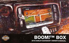 2016 HARLEY-DAVIDSON BOOM BOX OWNERS MANUAL -FLHXS-FLHTCU-FLHTK-FLHTCUTG