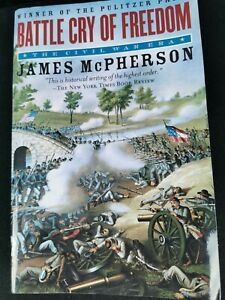 Battle Cry of Freedom: The Civil War Era by James McPherson