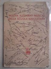 MOSTRA AUTOGRAFI MUSICALI DELLA SCUOLA NAPOLETANA NAPOLI 1936 FASCISMO