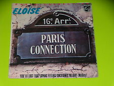 45 tours SP -  PARIS CONNECTION - ELOISE  - 1978
