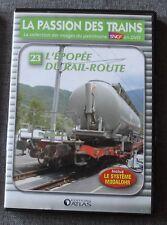 La passion des trains, l'epopée du rail route - vol 23, DVD