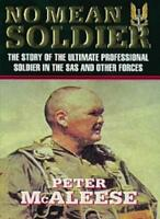 No Mean Soldier By Peter McAleese. 9781857974881