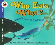 Who Eats What?: Food Chains and Food Webs (Let's Read-And-Find-Out Science)