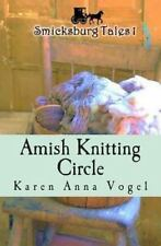 Amish Knitting Circle: Smicksburg Tales 1 (Paperback or Softback)