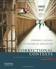 Correctional Contexts: Contemporary and Classical Reading. Fourth Edition.