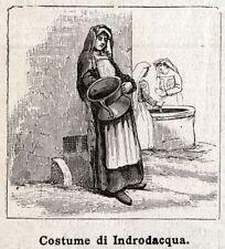 INTRODACQUA: Costume. Valle Peligna.L'Aquila.Abruzzo.Abruzzi. Stampa Antica.1891