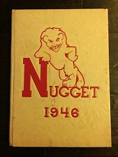 Vintage NUGGET Year Book 1946 - C.K. McCLATCHY SENIOR HIGH SCHOOL - 128 Pages