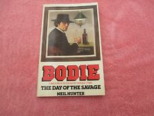 neil hunter bodie the day of the savage bodie the stalker no 6 star p/b 1st ed