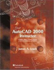 AutoCAD 2000 Instructor with AutoCAD 2000i Addendum by James A Leach. 0072479639