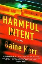 Harmful Intent by Baine Kerr (1999, Hardcover)
