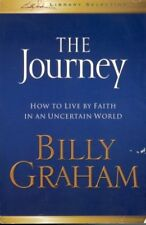 B002PNME4A The Journey - How to Live By Faith in an Uncertain World