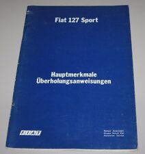 Reparaturanleitung Fiat 127 Sport Hauptmerkmale + Überholungsanweisungen 06/1978