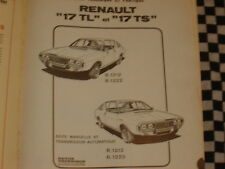 revue technique RENAULT 15/17 TL / TS ( idem gordini )  français