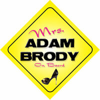 Mrs Adam Brody On Board Novelty Car Sign
