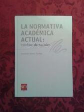 Normativa académica actual gramática español Gómez Torrego RAE no diccionario