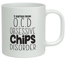 OCD Obsessive Chips Disorder Funny White 10oz Novelty Gift Mug
