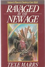 Ravaged by the New Age : Satan's Plan to Destroy Our Kids by Texe Marrs (1989, P