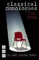 Classical Monologues for Men by Caldarone, Marina