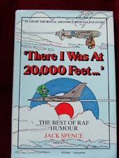 There I Was at 20, 000 Feet: The Best of R.A.F. Humour,Jack Spence
