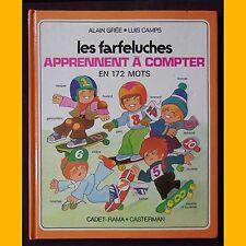 LES FARFELUCHES APPRENNENT À COMPTER en 172 mots Alain Grée Luis Camps 1980