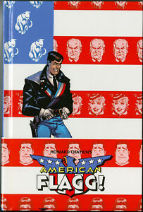 HOWARD CHAYKIN'S AMERICAN FLAGG! • FIRST EDITION • HARDCOVER • IMAGE COMICS 2008