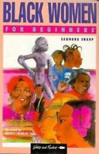 Black Women for Beginners (Writers and Readers Documentary Comic Book, 58)