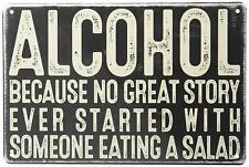 """Alcohol Salad Humorous Funny Metal Wall Decor Sign 8"""" x 12"""""""