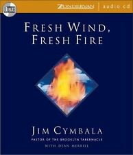 Fresh Wind, Fresh Fire by Jim Cymbala (2001, CD, Unabridged)