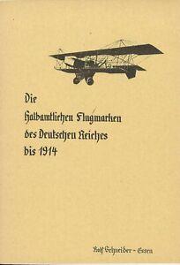 Rolf Schneider: Die halbamtlichen Flugmarken des Deutschen reiches bis 1914