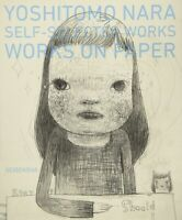 YOSHITOMO NARA SELF-SELECTED WORKS WORKS ON PAPER Art Book Collection from Japan
