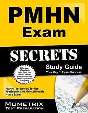 PMHN Exam Secrets: PMHN Test Review for the Psychiatric and Mental Health Nurse