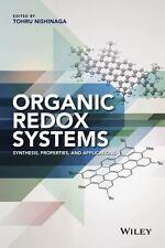 Organic Redox Systems: Synthesis, Properties, and Applications, Nishinaga, Tohru