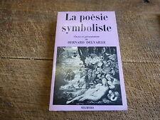 la poésie symboliste par Bernard Delvaille