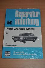 FORD Granada Diesel L GL ab Dezember 1977 Reparaturanleitung B641 OVP