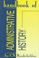 Handbook of Administrative History, Raadschelders, Jos C. N., Acceptable Book