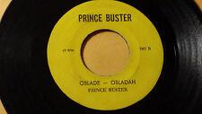 """Prince Buster -Oblade-Obladah Reggae 45"""" on Prince Buster Label Original"""