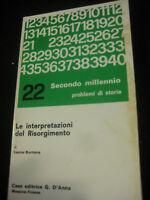 LIBRO: LE INTERPRETAZIONI DEL RISORGIMENTO-LEONE BORTONE-ED. G.D'ANNA 1974 ****