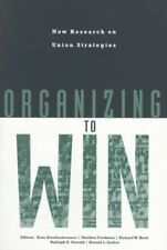 Organizing to Win : New Research on Union Strategies, Paperback by Bronfenbre...