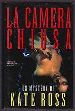 KATE ROSS LA CAMERA CHIUSA - MONDADORI OMNIBUS 1994 PRIMA EDIZIONE