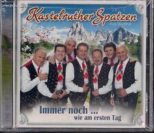 CD Kastelruther Spatzen `Immer noch...Wie am ersten Tag` Neu/OVP