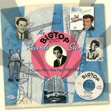 "THE BIG TOP RECORDS STORY  ""CLASSIC NEW YORK POP 1958 - 1964""  26 CLASSIC TRACKS"