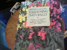 Better Homes and Gardens Gardening Naturally by Ann Reilly   b45