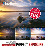 Perfect Exposure: Licht & Belichtung Buch (10,-- statt 34,99) Direkt vom Verlag
