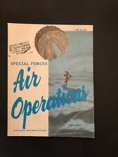 Special Forces Air Operations FM 31-24 July 1982 GOOD