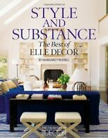 Style and Substance: The Best of Elle Decor by Russell, Margaret