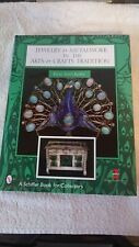 Jewelry & Metalwork in the Arts & Crafts Tradition Hardcover by Elyse Zorn Karli