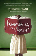 Very Good, Remembering the Bones, Itani, Frances, Book