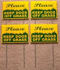 "4 Please Keep Dogs Off Grass 6""X9"" Plastic Coroplast Signs w/ Stakes g/y"